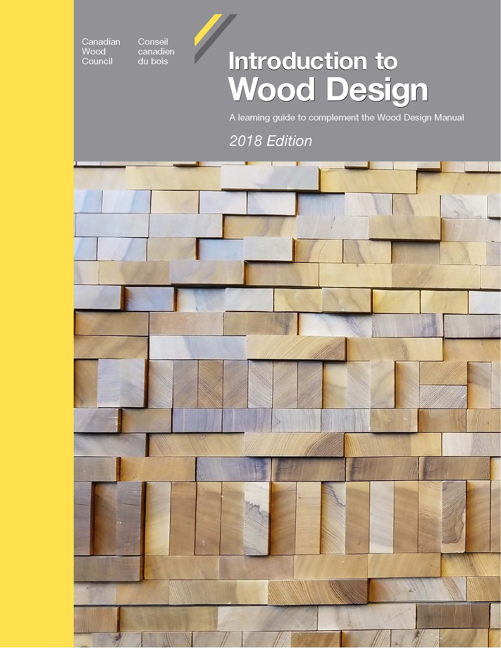 Introduction To Wood Design 2018 The Canadian Wood Council Cwc The Canadian Wood Council Cwc