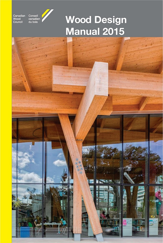 2015 wood design manual is now available cwc rh cwc ca Wood Design Manual Canada Wood Design Manual Canada